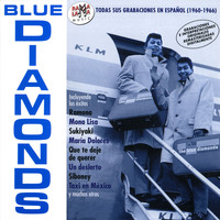 Blue Diamonds - Todas Sus Grabaciones en Español (1960-1966)