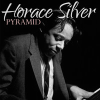 Horace Silver - Pyramid