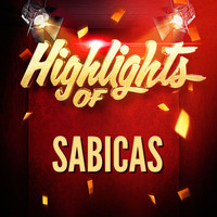 Sabicas - Highlights of Sabicas