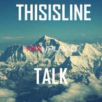 THISISLINE - TALK (Original Mix)