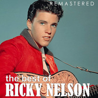 Ricky Nelson - The Best of Ricky Nelson (Remastered)