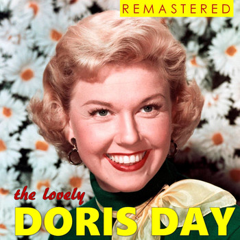 Doris Day - The Lovely Doris Day (Remastered)