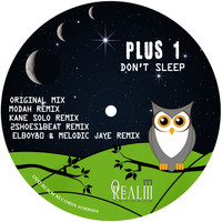 plus 1 - Don't Sleep