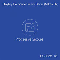 Hayley Parsons - In My Seoul (Mikas Remix)