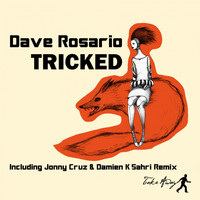 Dave Rosario - Tricked