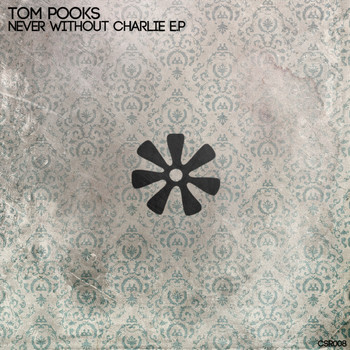 Tom Pooks - Never Without Charlie