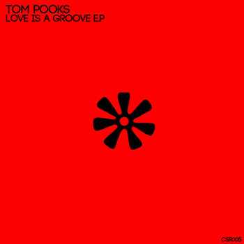 Tom Pooks - Love Is A Groove