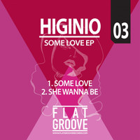 Higinio - Some Love EP