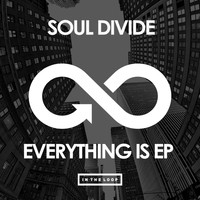 Soul Divide - Everything Is EP