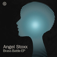 Angel Stoxx - Brass Battle EP