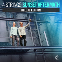 4 Strings - Sunset Aftermath (Deluxe Edition)