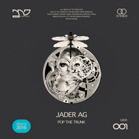 Jader Ag - Pop The Trunk