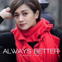 Joanna Ampil - Always Better