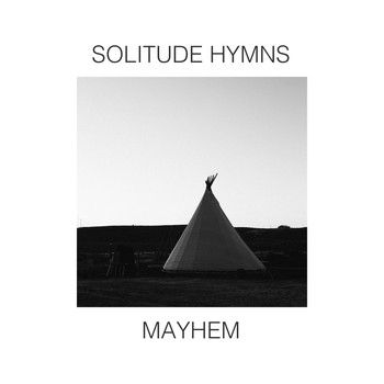 Mayhem - Solitude Hymns