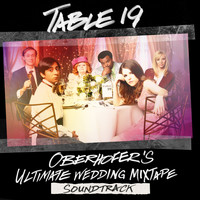 Oberhofer - Table 19: Oberhofer's Ultimate Wedding Mixtape (Original Motion Picture Soundtrack)