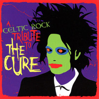 Seven Nations - A Celtic Rock Tribute to the Cure