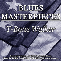 T-Bone Walker - Blues Masterpieces - T-Bone Walker