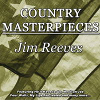 Jim Reeves - Country Masterpieces - Jim Reeves