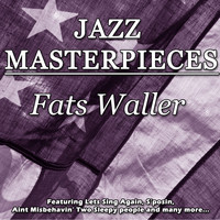 Fats Waller - Jazz Masterpieces - Fats Waller