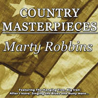 Marty Robbins - Country Masterpieces - Marty Robbins