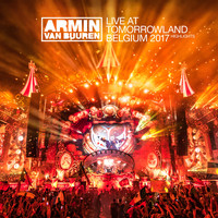 Armin van Buuren - Live at Tomorrowland Belgium 2017
