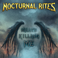 Nocturnal Rites - What's Killing Me