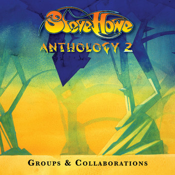 Various Artists - Steve Howe - Anthology 2: Groups & Collaborations