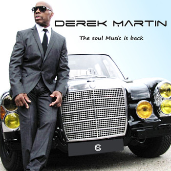 Derek Martin - The Soul Music Is Back