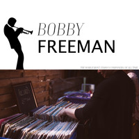 Bobby Freeman - Free as a Bird