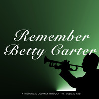 Betty Carter - Remember Betty Carter (The Complete Catalog)