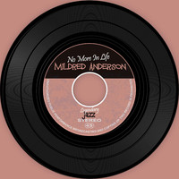 Mildred Anderson - No More In Life