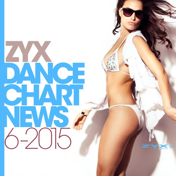 Various Artists - ZYX Dance Chart News 6-2015