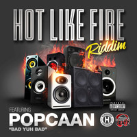 Popcaan - Hot Like Fire Riddim (Explicit)