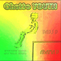 Babs B feat. Stuey Irie, ADama B - Ghetto Youth