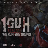 Popcaan - 1Guh (We Run the Grung)