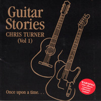 Chris Turner - Guitar Stories, Vol. 1