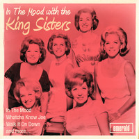 The King Sisters - In the Mood with the King Sisters