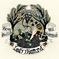 Bryony Griffith feat. William Hampson - Lady Diamond
