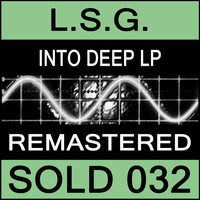 L.S.G. - Into Deep LP