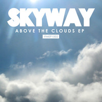 Skyway - Above the Clouds EP