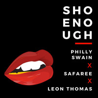 Leon Thomas - Sho Enough (feat. Leon Thomas & safaree)