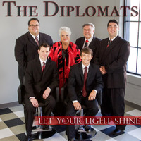 The Diplomats - Let Your Light Shine