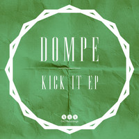 Dompe - Kick It