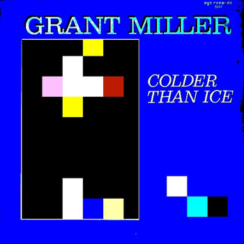 Grant Miller - Colder Than Ice (Remixes)