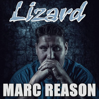 Marc Reason - Lizard