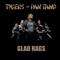 Tygers Of Pan Tang - Glad Rags