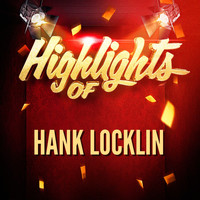 Hank Locklin - Highlights of Hank Locklin