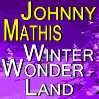 Johnny Mathis - Johnny Mathis Winter Wonderland