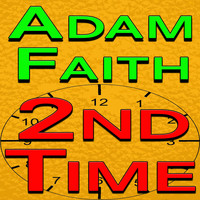 Adam Faith - Adam Faith Second Time