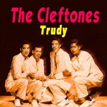 The Cleftones - Trudy